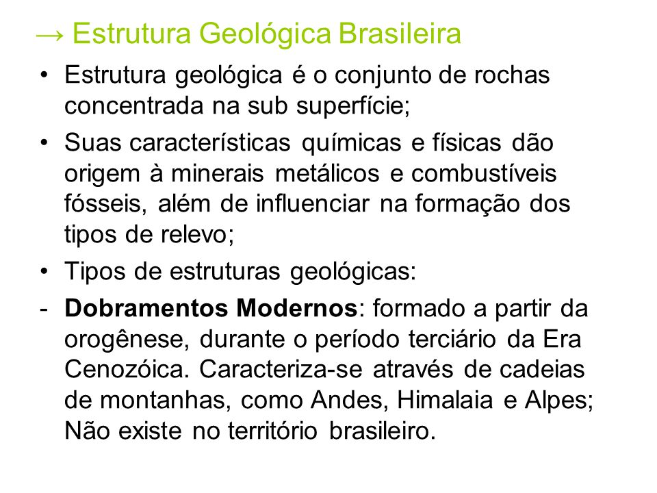 → Estrutura Geológica Brasileira