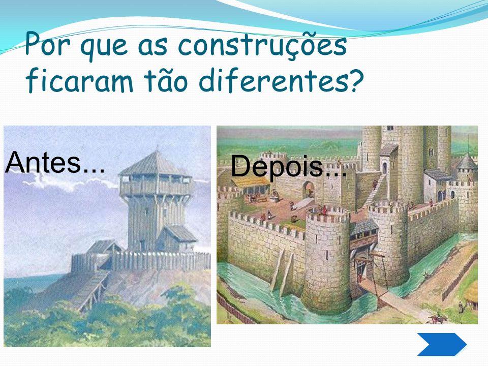 Por que as construções ficaram tão diferentes