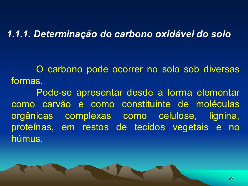 1.1.1. Determinação do carbono oxidável do solo
