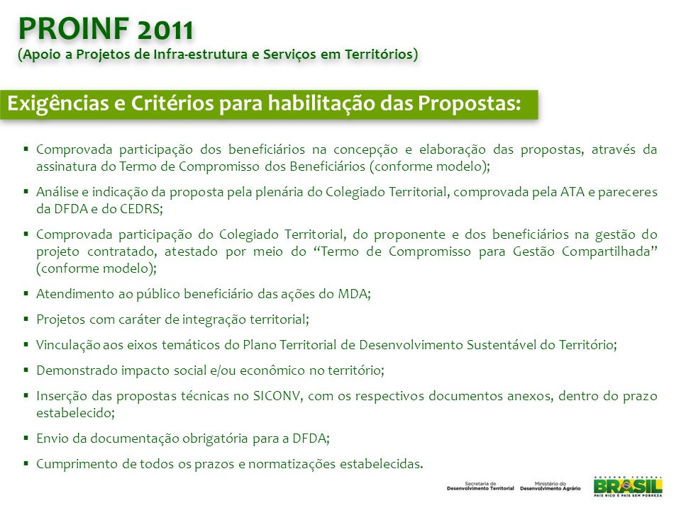 PROINF 2011 Exigências e Critérios para habilitação das Propostas: