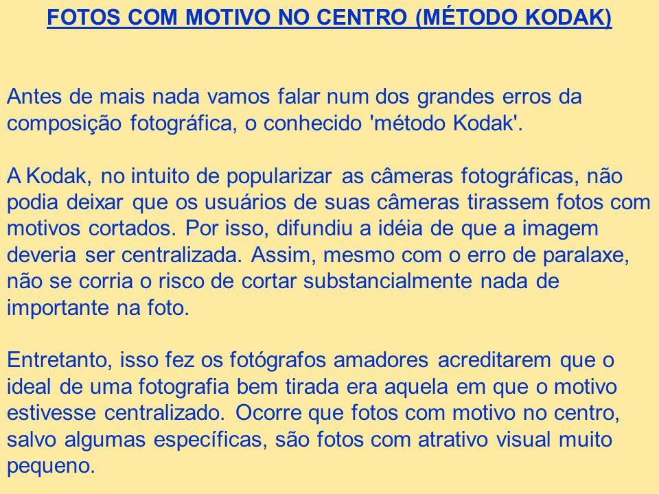 FOTOS COM MOTIVO NO CENTRO (MÉTODO KODAK)