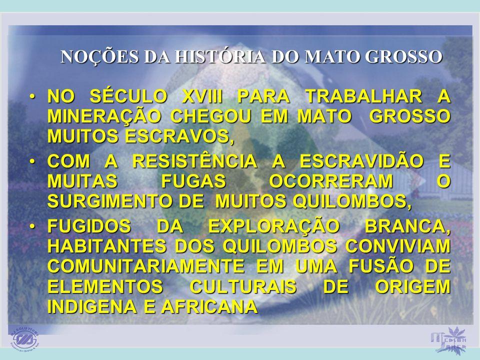 NOÇÕES DA HISTÓRIA DO MATO GROSSO