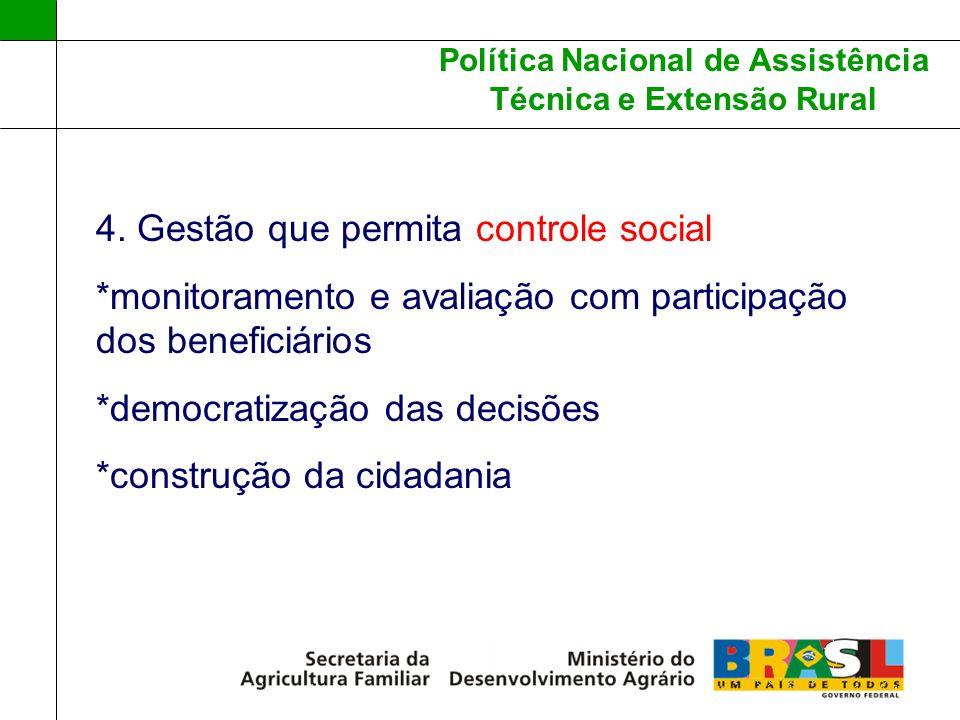 4. Gestão que permita controle social