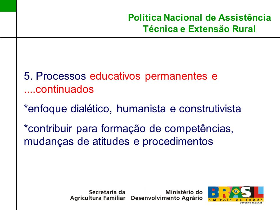 5. Processos educativos permanentes e ....continuados