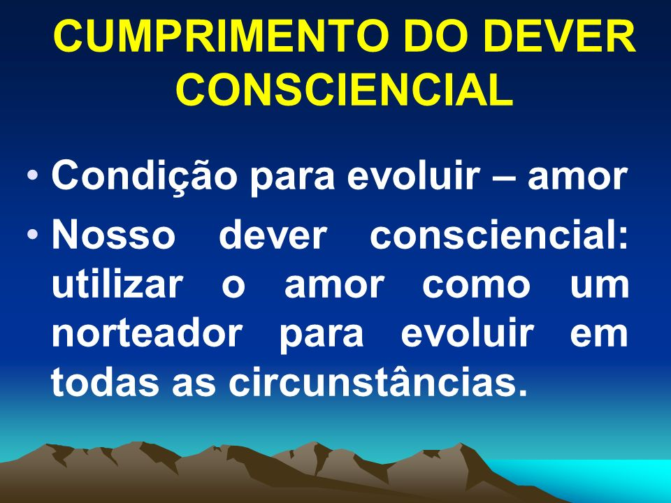 CUMPRIMENTO DO DEVER CONSCIENCIAL