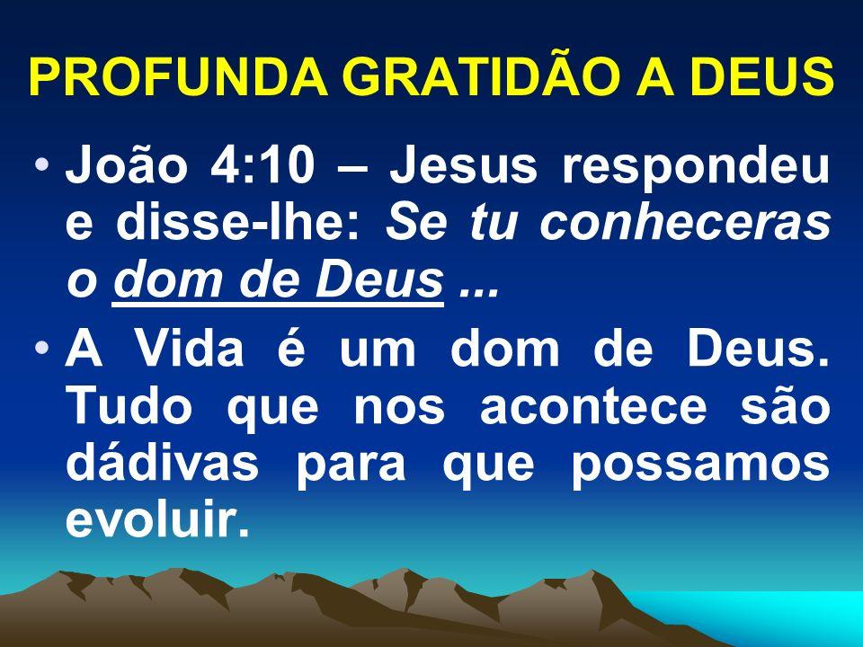 PROFUNDA GRATIDÃO A DEUS
