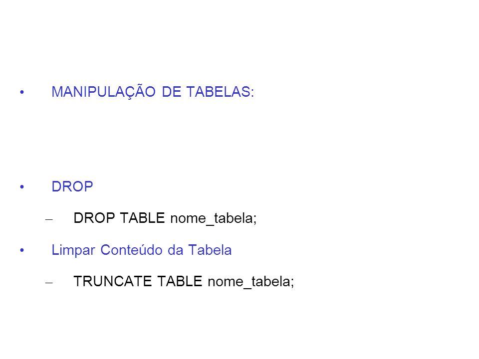 MANIPULAÇÃO DE TABELAS: