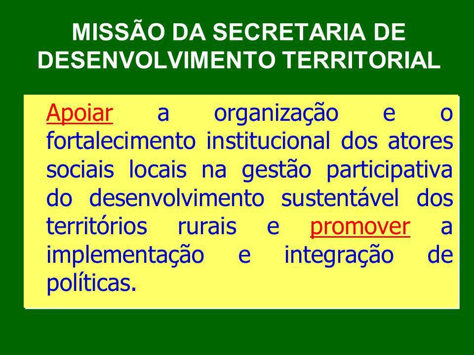 MISSÃO DA SECRETARIA DE DESENVOLVIMENTO TERRITORIAL