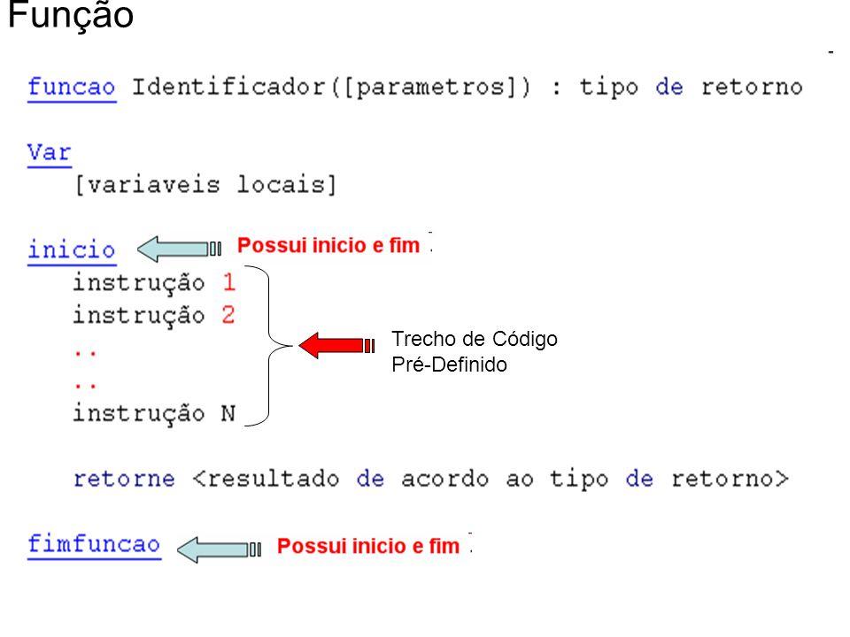 Função Trecho de Código Pré-Definido