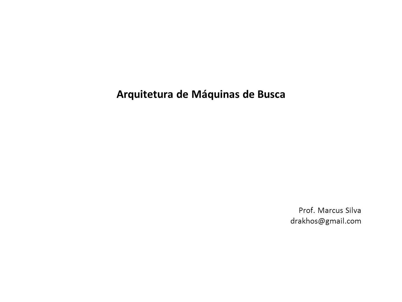Arquitetura de Máquinas de Busca