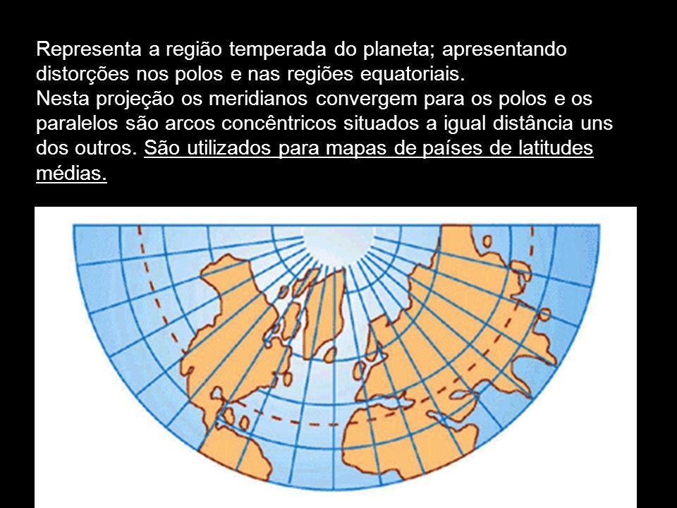 Representa a região temperada do planeta; apresentando distorções nos polos e nas regiões equatoriais.