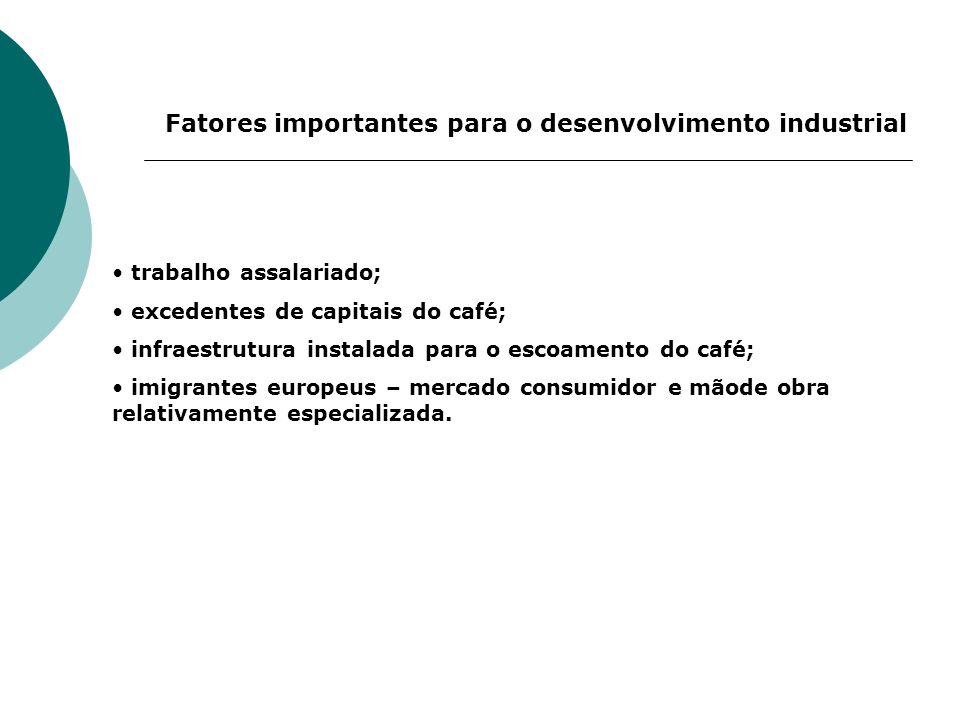 Fatores importantes para o desenvolvimento industrial