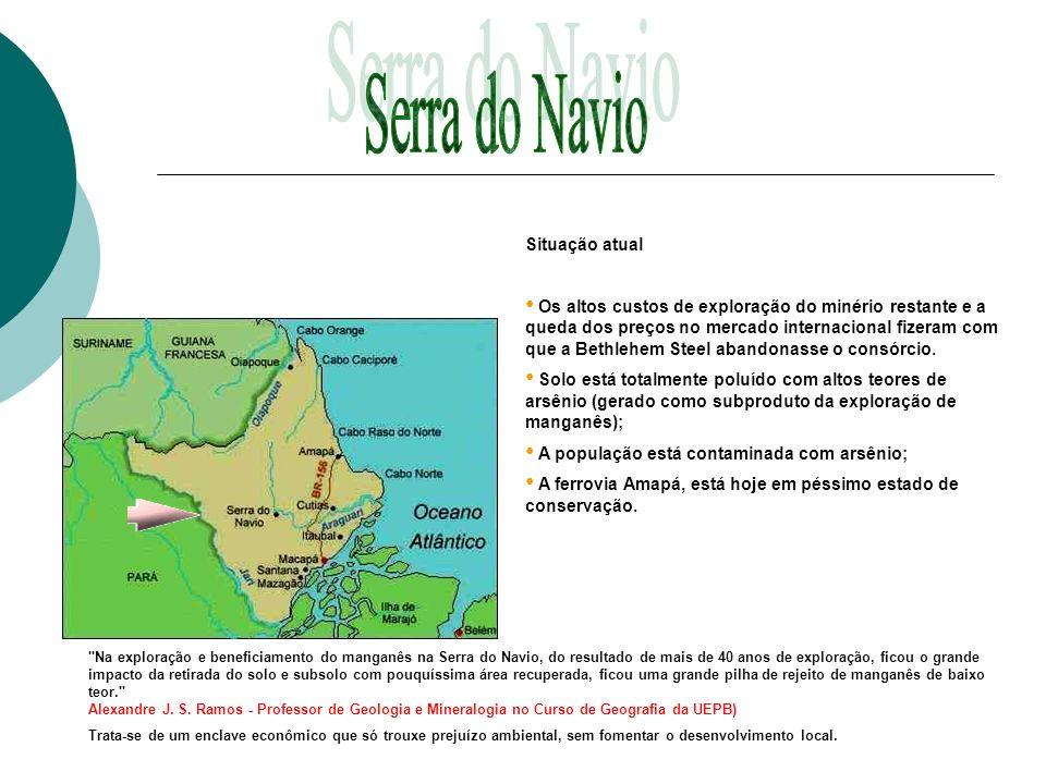 Serra do Navio Situação atual