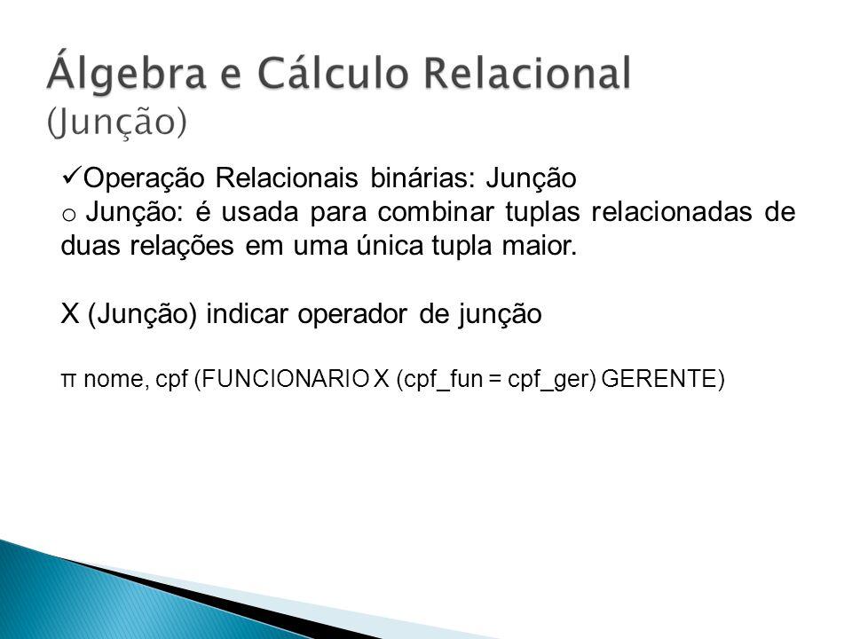 Operação Relacionais binárias: Junção