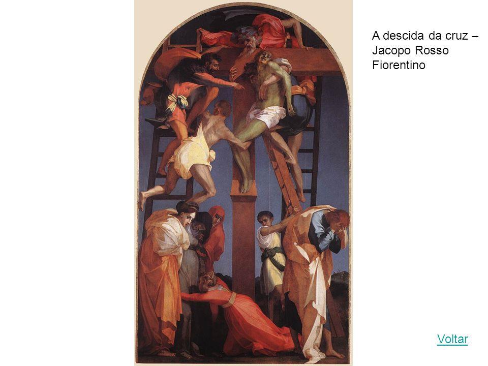 A descida da cruz – Jacopo Rosso Fiorentino