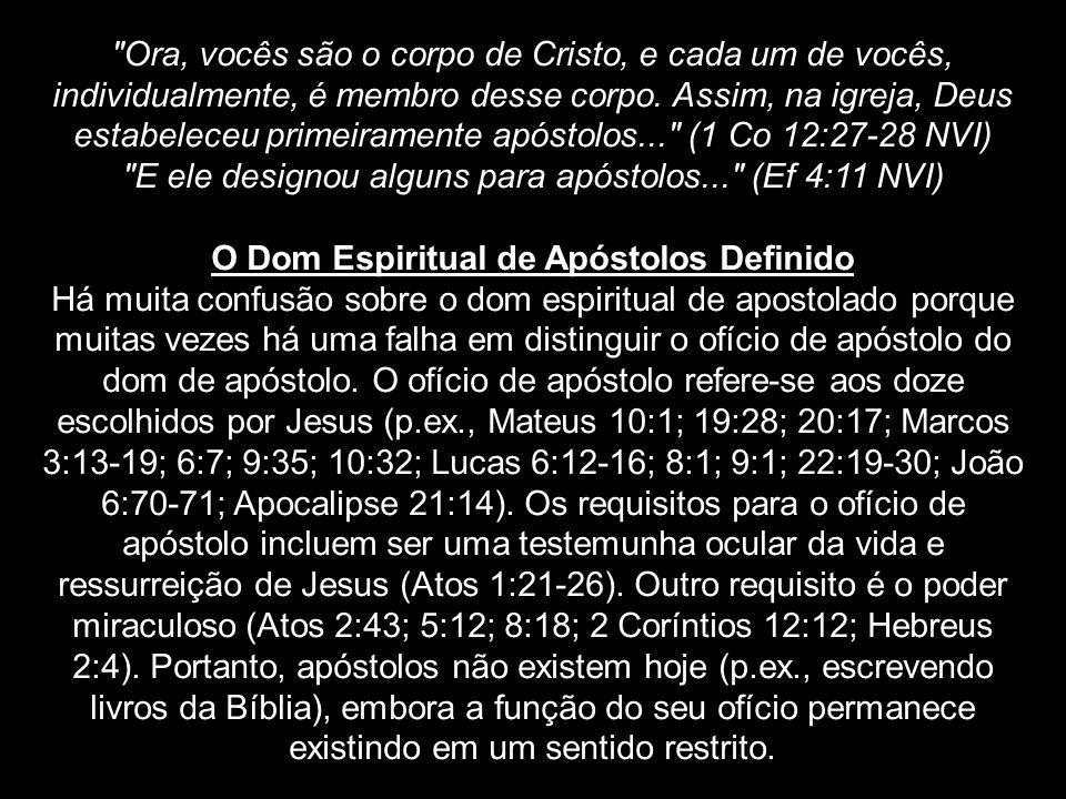 O Dom Espiritual de Apóstolos Definido