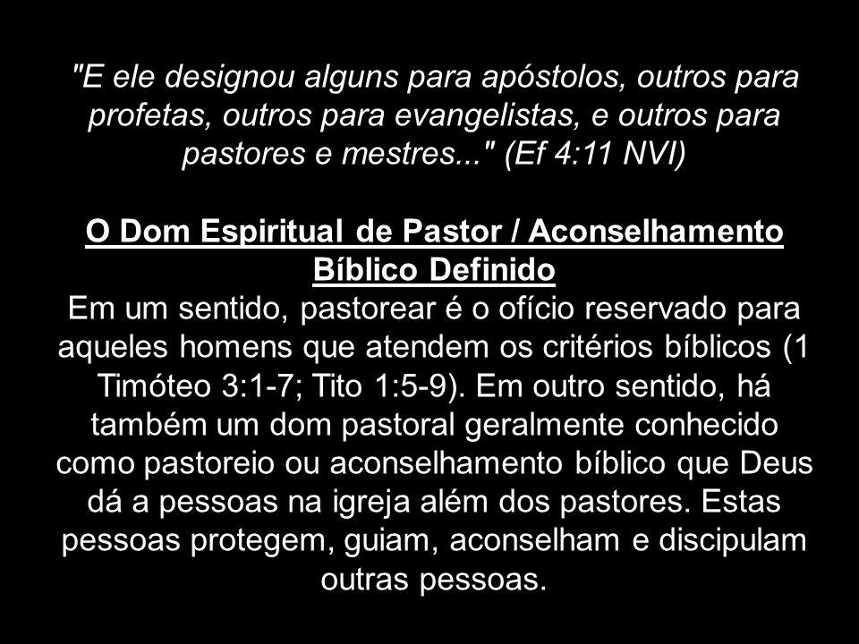 O Dom Espiritual de Pastor / Aconselhamento Bíblico Definido