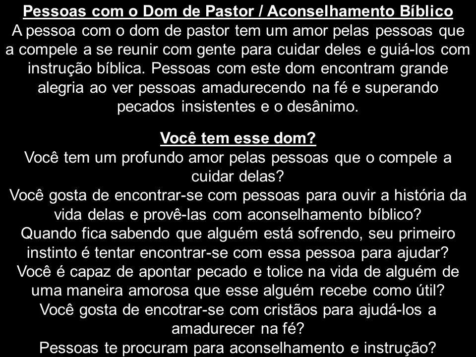 Pessoas com o Dom de Pastor / Aconselhamento Bíblico