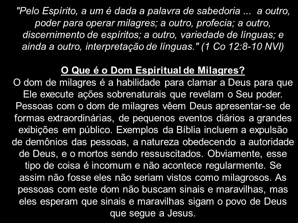 O Que é o Dom Espiritual de Milagres