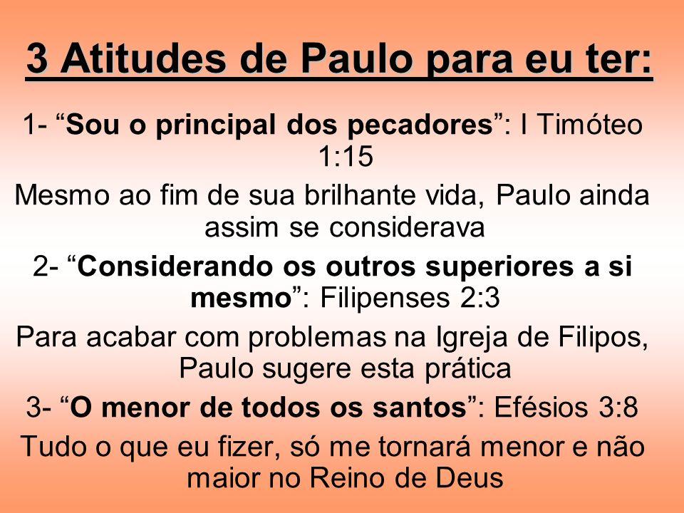 3 Atitudes de Paulo para eu ter:
