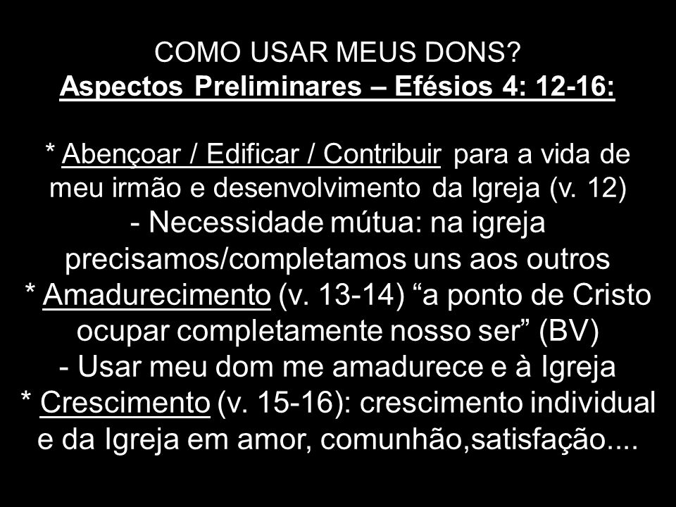 Aspectos Preliminares – Efésios 4: 12-16: