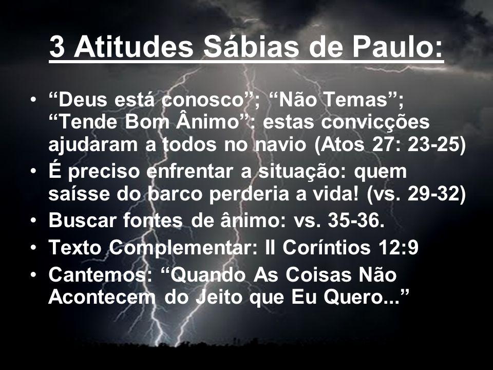 3 Atitudes Sábias de Paulo: