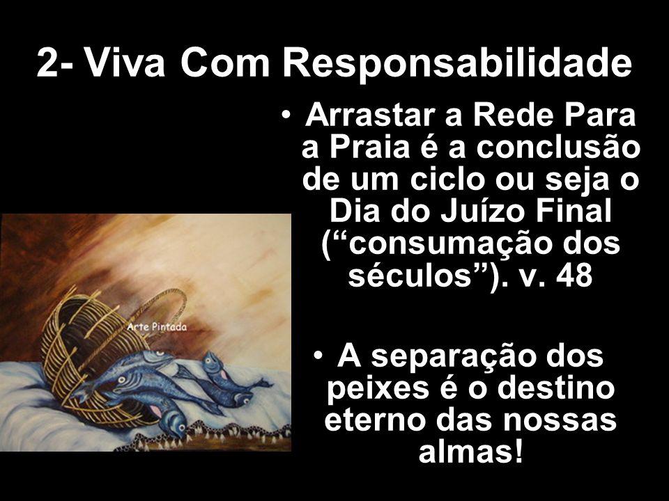 2- Viva Com Responsabilidade