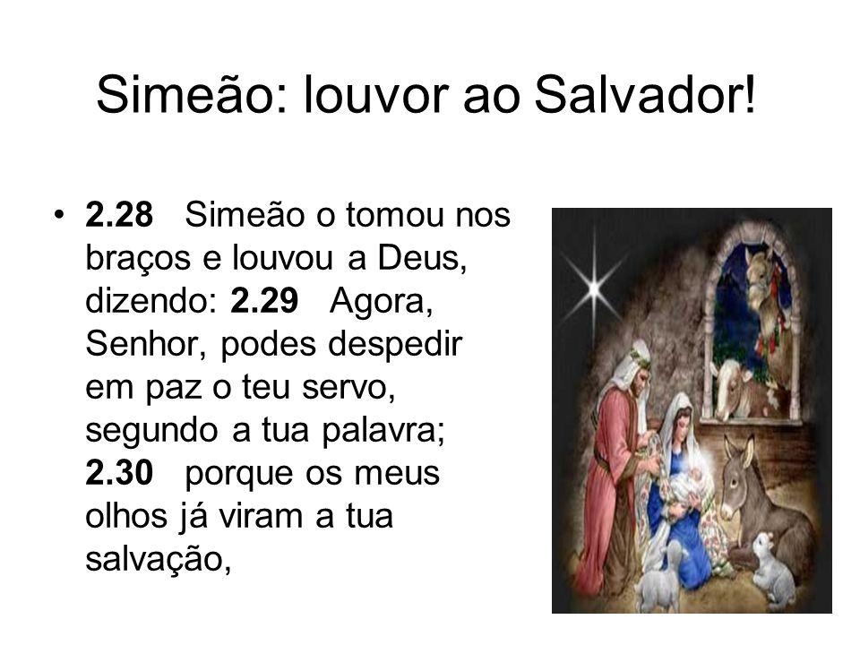 Simeão: louvor ao Salvador!