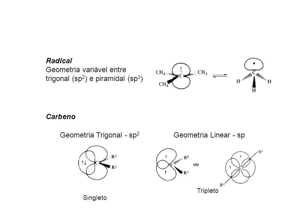 Geometria variável entre trigonal (sp2) e piramidal (sp3)