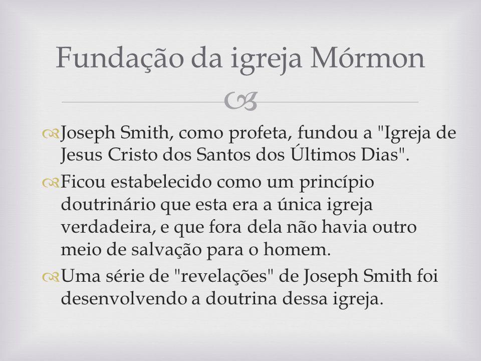 Fundação da igreja Mórmon