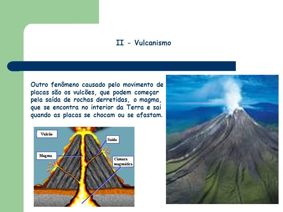 II - Vulcanismo