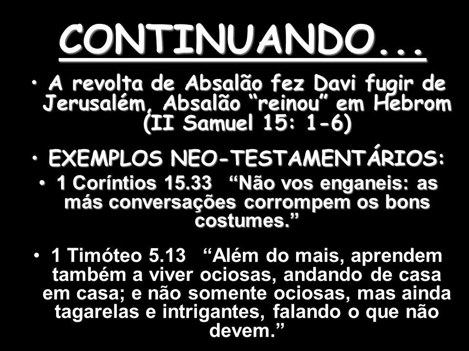 EXEMPLOS NEO-TESTAMENTÁRIOS: