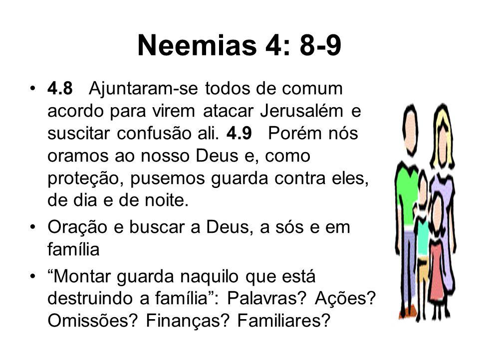 Neemias 4: 8-9