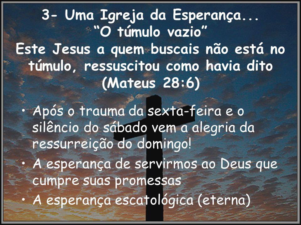 3- Uma Igreja da Esperança