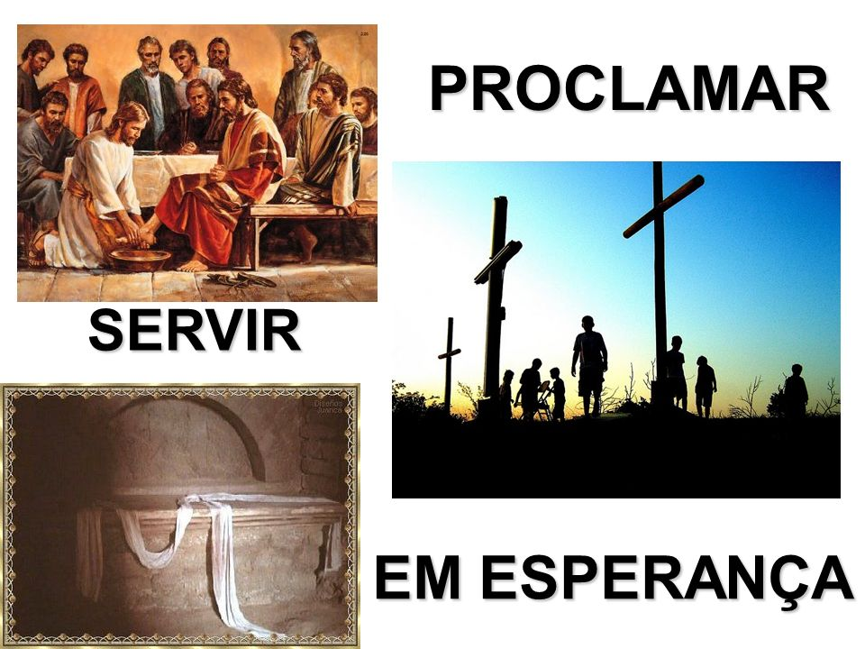 PROCLAMAR SERVIR EM ESPERANÇA