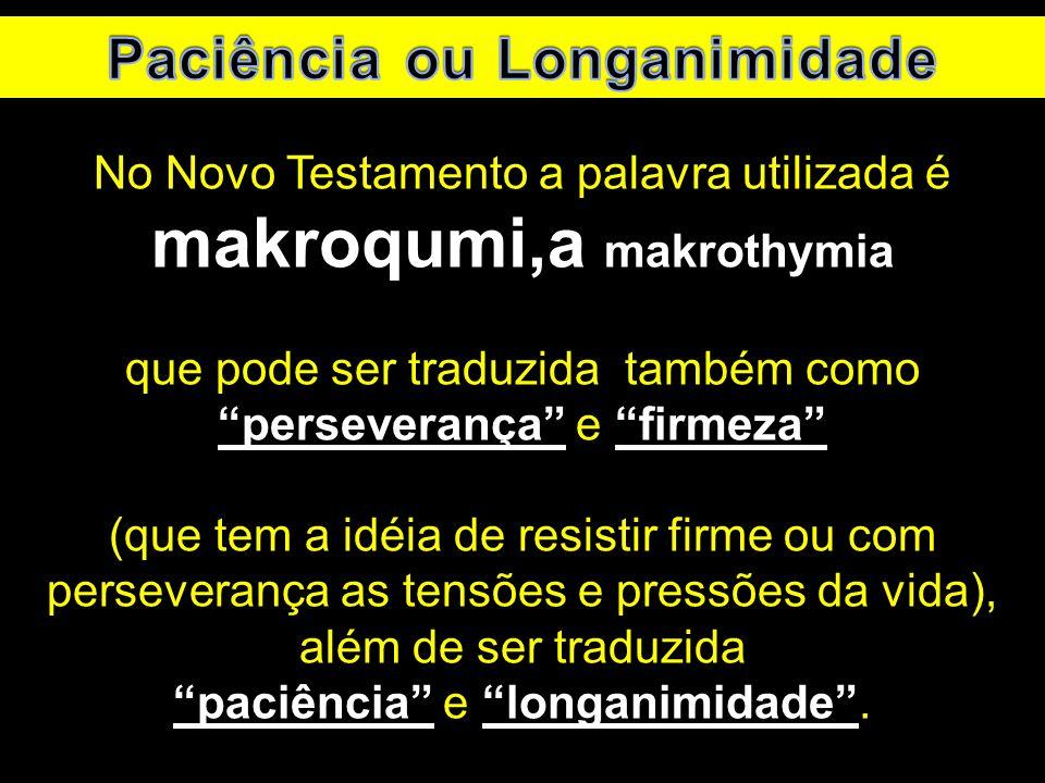 Paciência ou Longanimidade