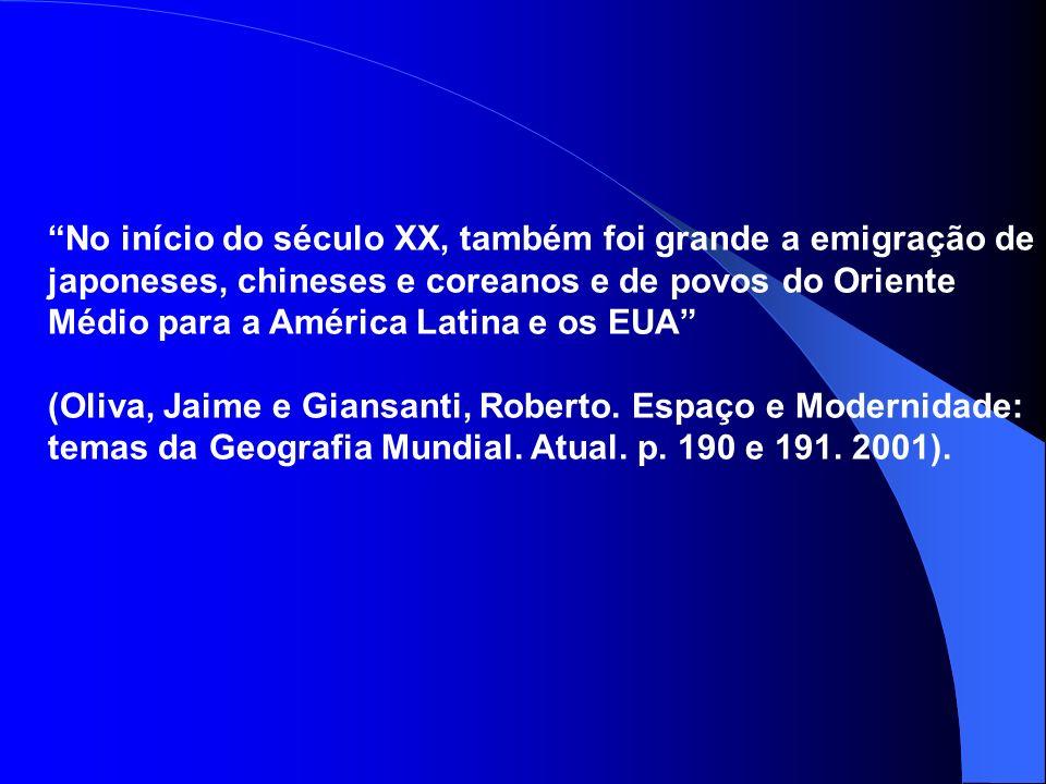 No início do século XX, também foi grande a emigração de japoneses, chineses e coreanos e de povos do Oriente Médio para a América Latina e os EUA