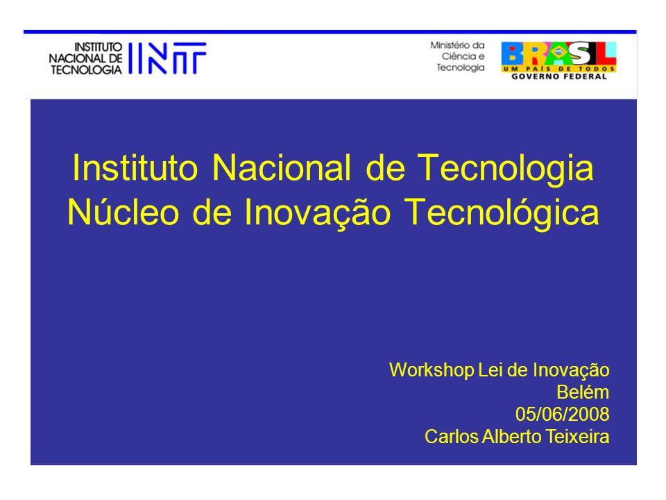 Instituto Nacional de Tecnologia Núcleo de Inovação Tecnológica
