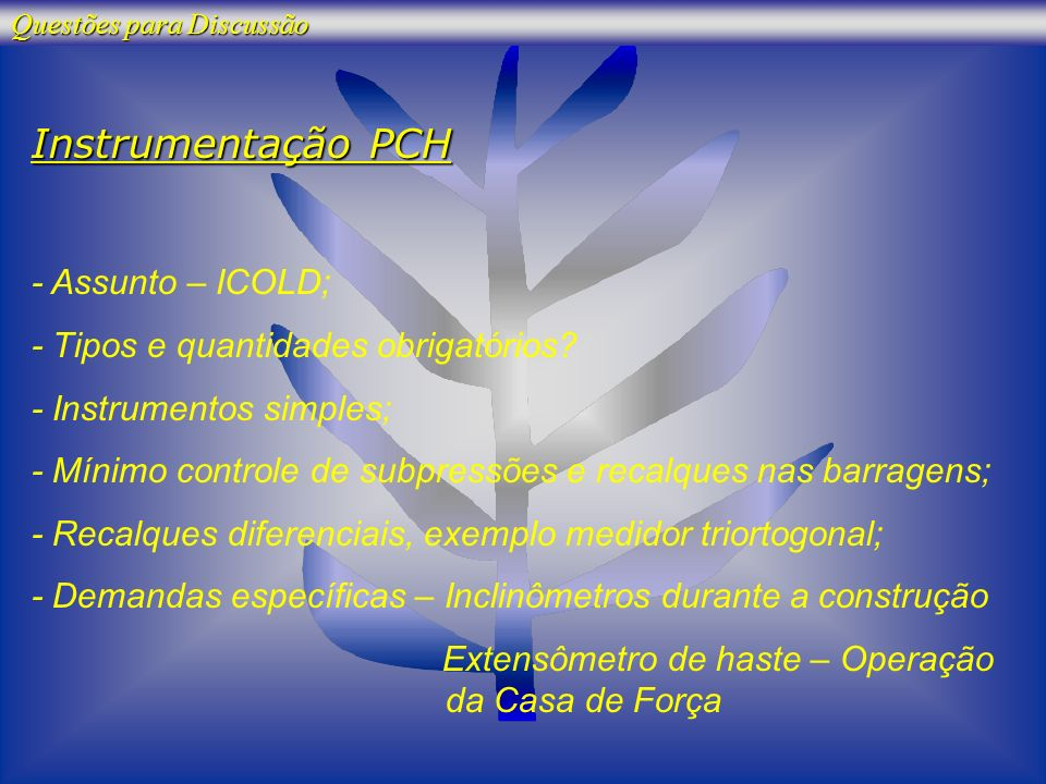 Instrumentação PCH - Assunto – ICOLD;
