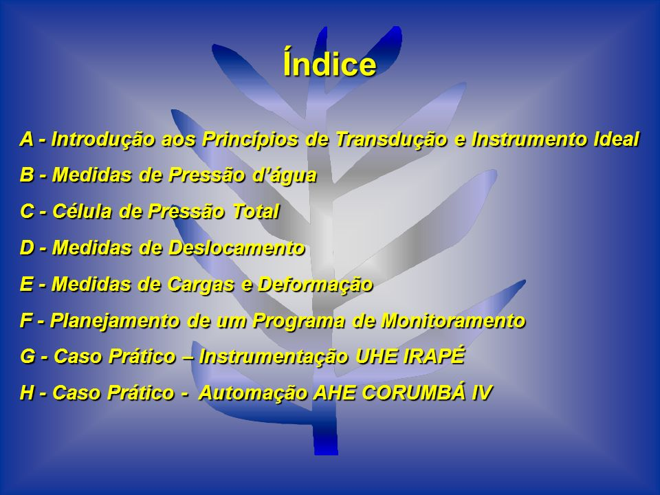 Índice A - Introdução aos Princípios de Transdução e Instrumento Ideal