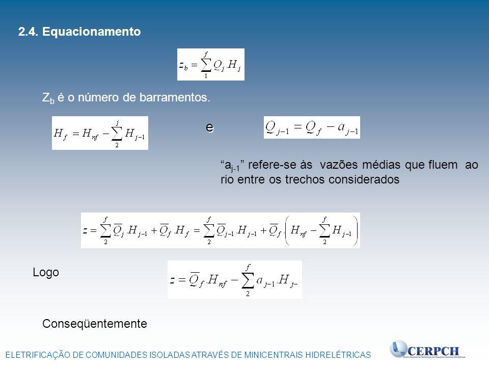 e 2.4. Equacionamento Zb é o número de barramentos.