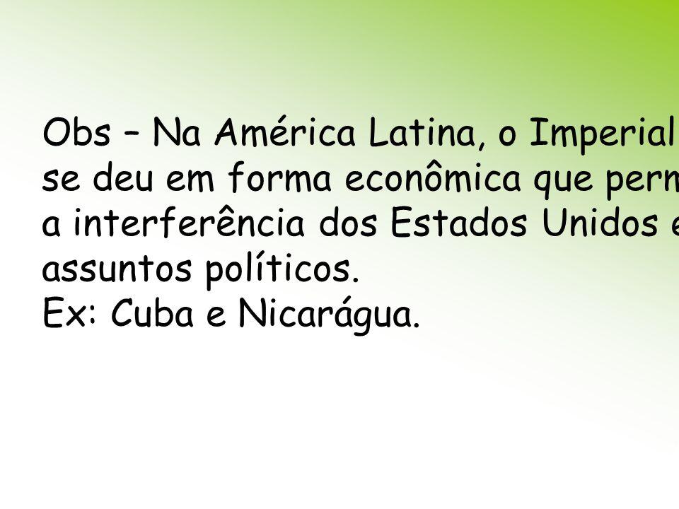 Obs – Na América Latina, o Imperialismo