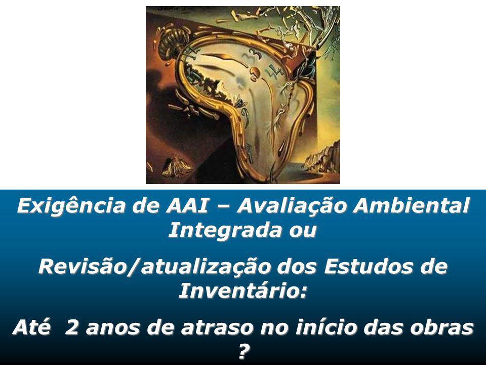 Exigência de AAI – Avaliação Ambiental Integrada ou