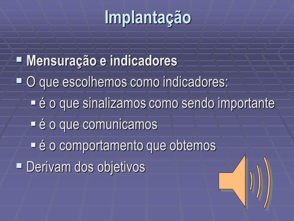 Implantação Mensuração e indicadores