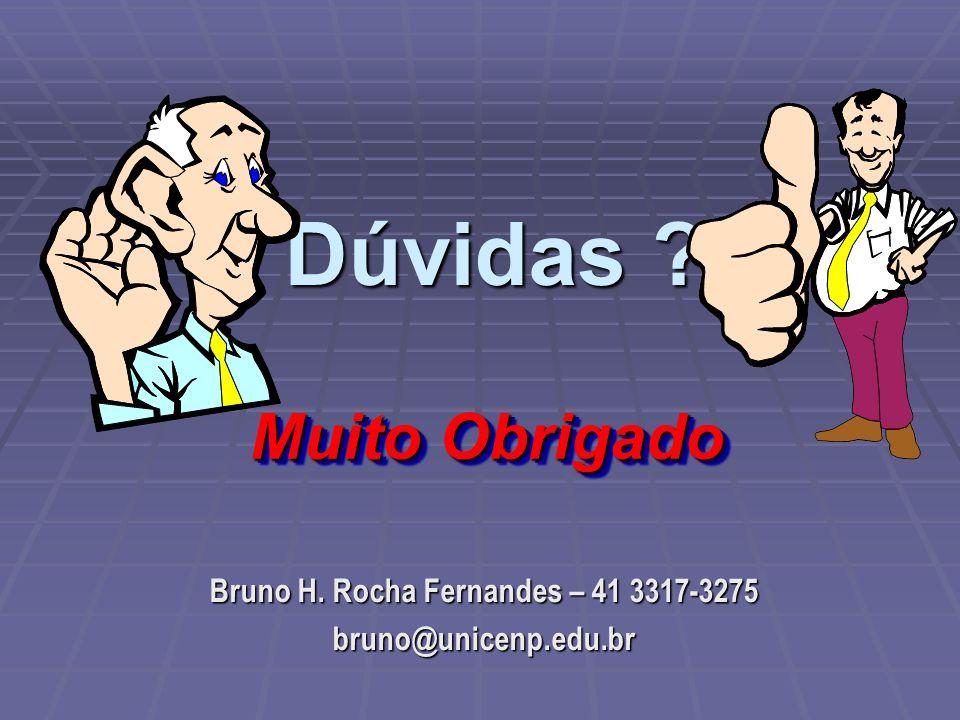 Bruno H. Rocha Fernandes – 41 3317-3275 bruno@unicenp.edu.br