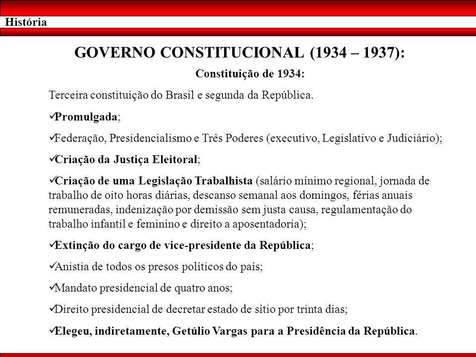 GOVERNO CONSTITUCIONAL (1934 – 1937):