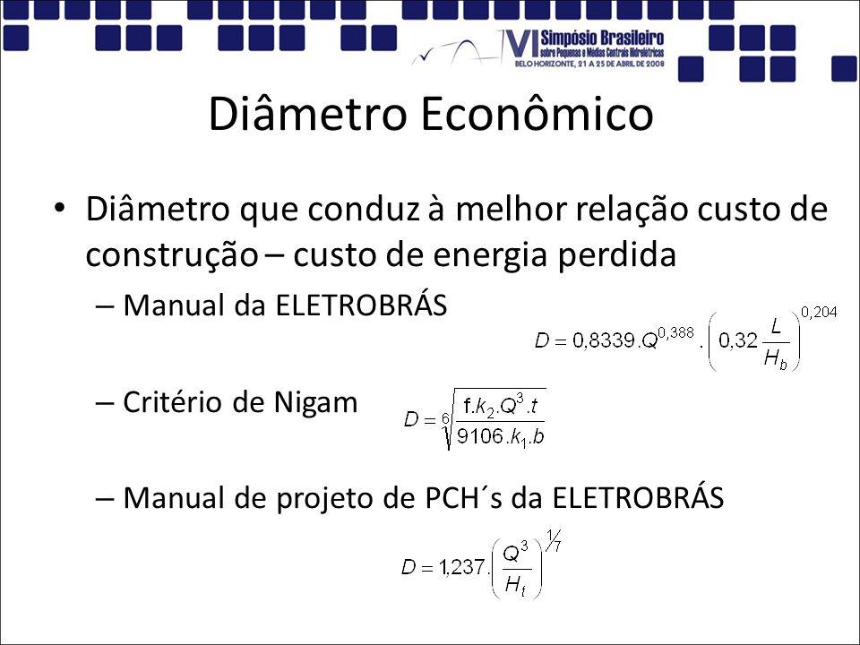 Diâmetro Econômico Diâmetro que conduz à melhor relação custo de construção – custo de energia perdida.