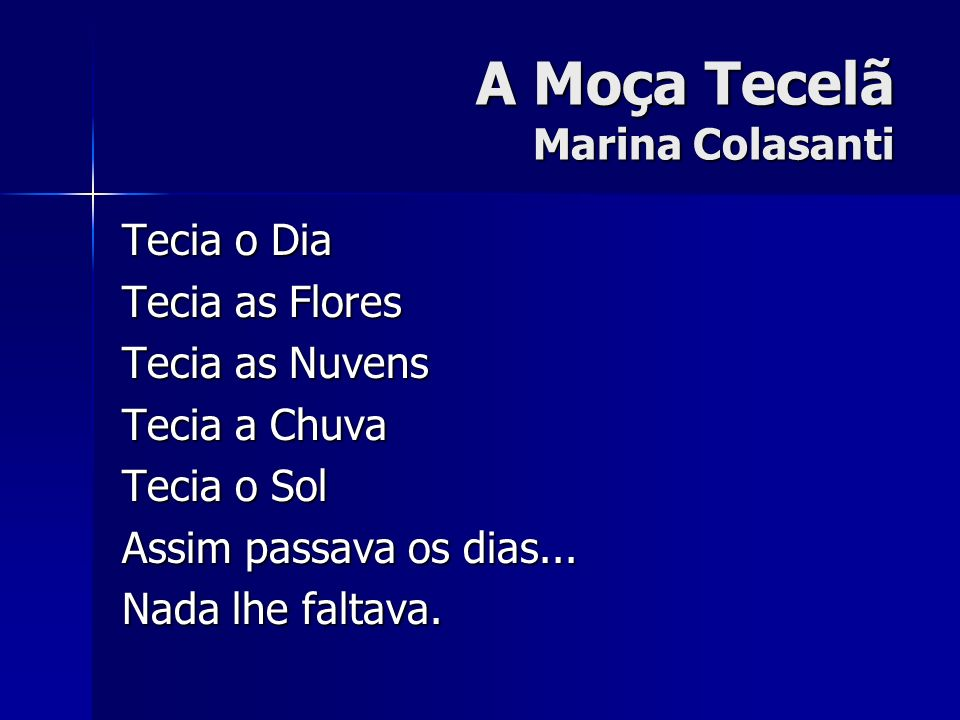 A Moça Tecelã Marina Colasanti
