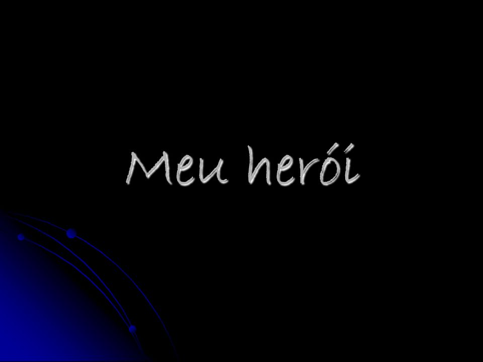 Meu herói