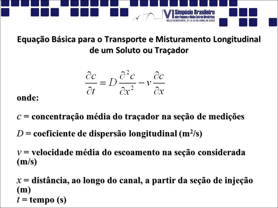 c = concentração média do traçador na seção de medições